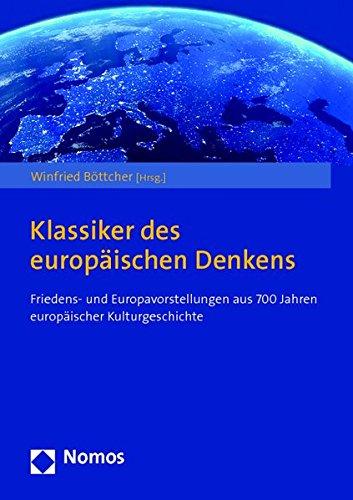 Klassiker des europäischen Denkens: Winfried B�ttcher