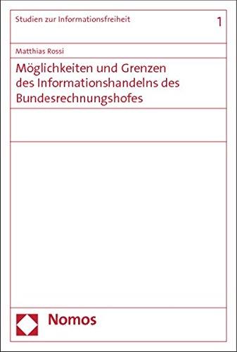 Möglichkeiten und Grenzen des Informationshandelns des Bundesrechnungshofes: Matthias Rossi