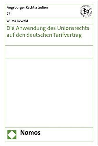 Die Anwendung des Unionsrechts auf den deutschen Tarifvertrag: Wilma Dewald