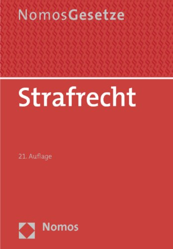9783832977313: Strafrecht: Rechtsstand: 23. August 2012