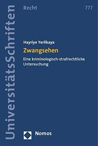 9783832977627: Zwangsehen: Eine Kriminologisch-Strafrechtliche Untersuchung (Nomos Universitatsschriften - Recht) (German Edition)
