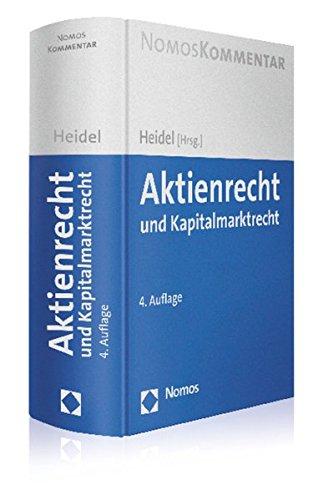 Aktienrecht und Kapitalmarktrecht: Thomas Heidel