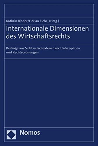 Internationale Dimensionen des Wirtschaftsrechts: Kathrin Binder
