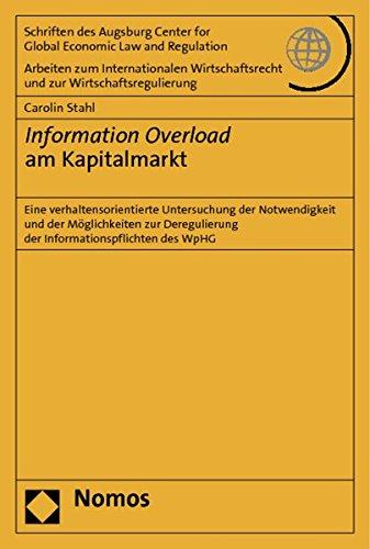 9783832978501: Information Overload am Kapitalmarkt: Eine verhaltensorientierte Untersuchung der Notwendigkeit und der Möglichkeiten zur Deregulierung der Informationspflichten des WpHG