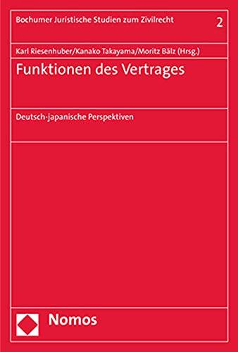 Funktionen des Vertrages: Karl Riesenhuber