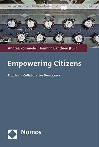 9783832979195: Empowering Citizens: Studies in Collaborative Democracy (Kommunikation in Politik Und Wirtschaft)