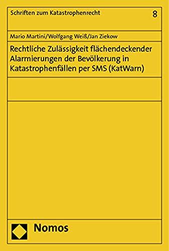 9783832979898: Rechtliche Zulässigkeit flächendeckender Alarmierungen der Bevölkerung in Katastrophenfällen per SMS (KatWarn)