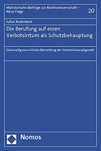 Die Berufung auf einen Verbotsirrtum als Schutzbehauptung: Julian Rodenbeck