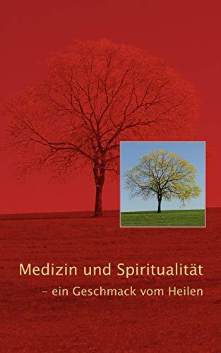 Medizin und Spiritualität: Klaus Dieter Platsch