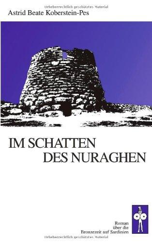 9783833001666: Im Schatten des Nuraghen.