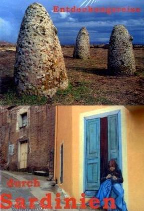 9783833001703: Entdeckungsreise durch Sardinien: Nuraghen und Naturerlebnisse