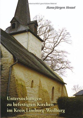 9783833003790: Untersuchungen zu befestigten Kirchen im Kreis Limburg-Weilburg.