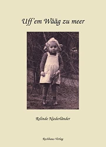 9783833004803: Uff'em Wääg zu meer: Gedichte und Kurzprosa in Saarpfälzisch (rheinfränkische Mundart) und einige Texte in Hochdeutsch