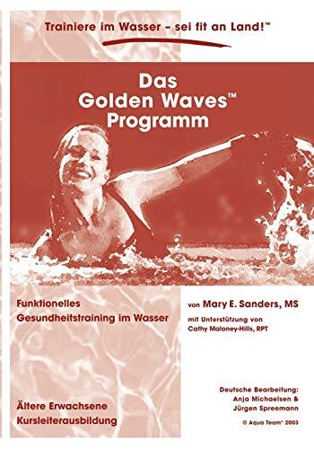 Das Golden Waves Programm: Anja Michaelsen