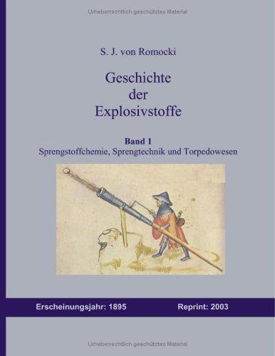 9783833007026: Geschichte der Explosivstoffe Band 1: Sprengstoffchemie, Sprengtechnik und Torpedowesen