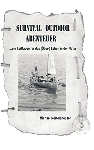 9783833007682: Survival Outdoor Abenteuer (German Edition)