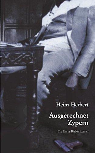 Ausgerechnet Zypern: Herbert, Heinz