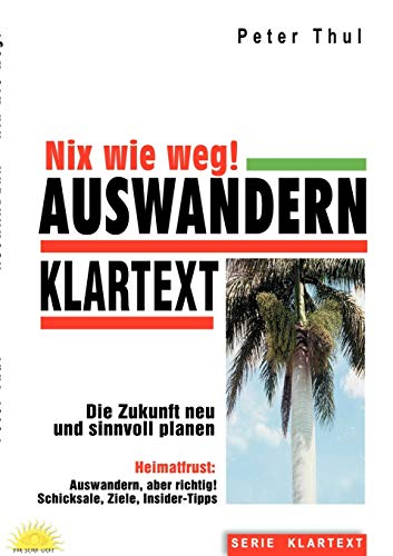 9783833010491: Auswandern - Nix wie weg! (German Edition)
