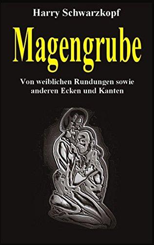 9783833011153: Schwarzkopf, H: Magengrube