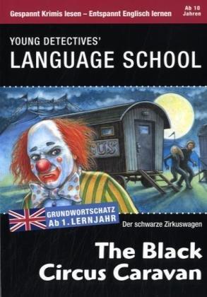 9783833108532: The Black Circus Caravan - Der schwarze Zirkuswagen