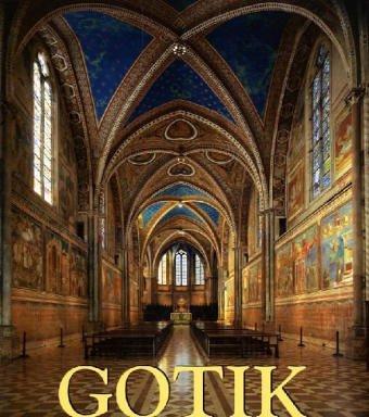 9783833110382: Gotik. Architektur - Skulptur - Malerei