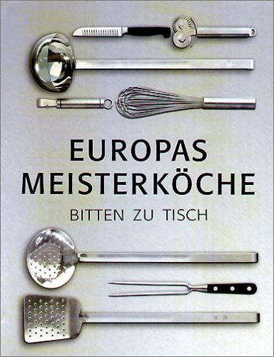 Europe's Master Chefs.: Eurodelices (various authors):