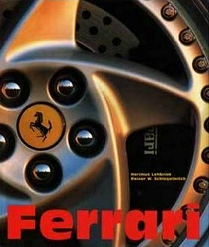 Ferrari: Rainer W. Schlegelmilch: Hartmut Lehbrink: Jochen Von Osterroth