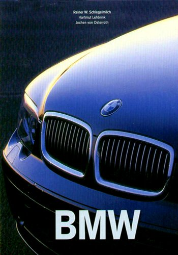 9783833110597: BMW. Ediz. inglese, tedesca e francese: The Car That Stands Apart