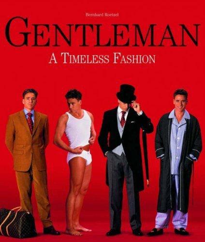 9783833110610: Gentleman: A Timeless Fashion