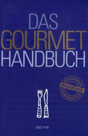 9783833110979: Das Gourmethandbuch