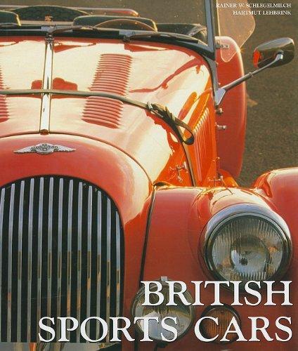 BRITISH SPORTS CARS: Schlegelmilch, Rainer; Lehbrink, Hartmut