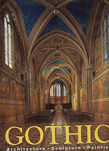 Gothic : Architecture, Sculpture, Painting: Toman, Rolf
