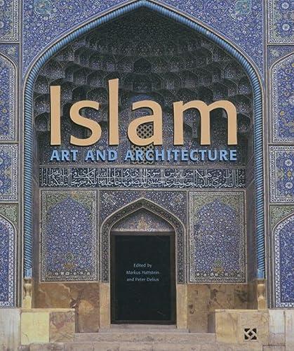 Islam : Kunst und Architektur: Hattstein / Delius