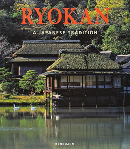 Ryokan: A Guest in Traditional Japan: Fahr-becker, Gabriele