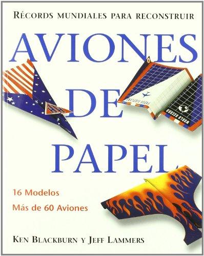 9783833112560: Records Mundiales Para Reconstruir Aviones De Papel