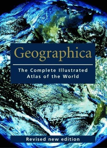 9783833112607: Geographica: The Complete Illustrated Atlas of the World