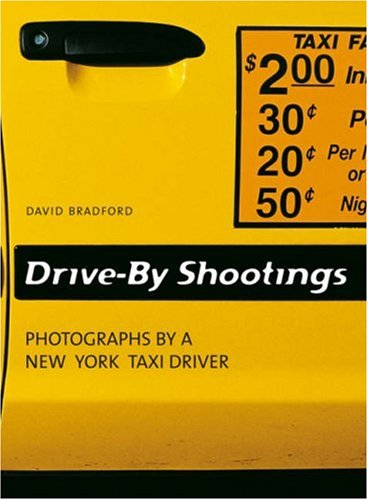 9783833112980: Drive-by shootings. Photographs by a New York taxi driver. Ediz. inglese, tedesca e francese