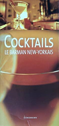 9783833113765: Cocktails : Le barman new-yorkais