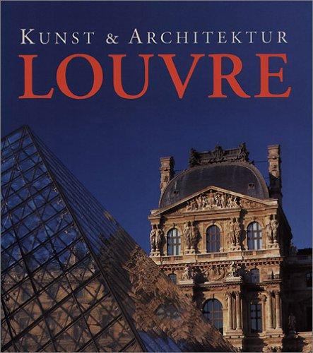 Kunst und Architektur Louvre: Bartz; Gabriele &