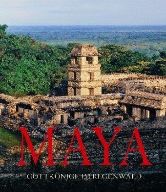 9783833114267: Maya. Gottkönige im Regenwald