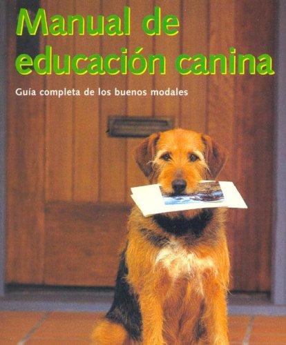 9783833114755: Manual de Educacion Canina (Spanish Edition)
