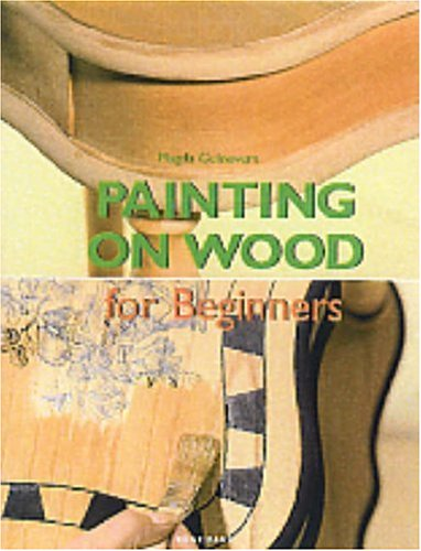9783833117039: Painting on Wood for Beginners (Fine Arts for Beginners)