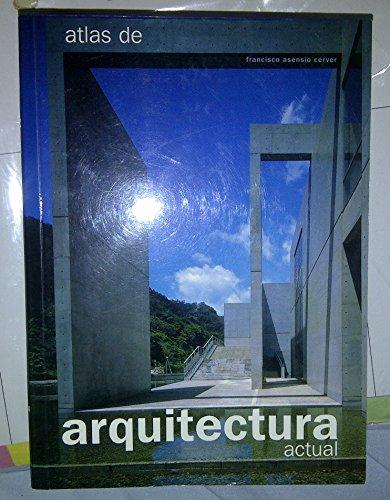 9783833117695: Atlas de Arquitectura Actual (Spanish Edition)