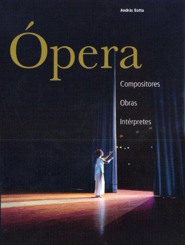 9783833118838: Opera: compositores, obras, interpretes