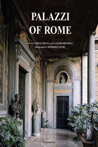 Palazzi of Rome: Carlo Cresti; Claudio Rendina; Massimo Listri