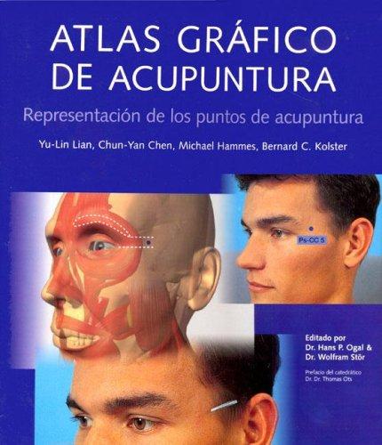 9783833118913: Atlas gráfico de acupuntura. Representación de los puntos de acupuntura