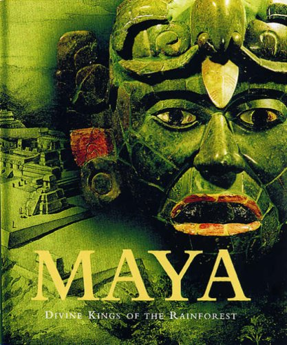 Maya Divine Kings of the Rain Forest: GRUBE, NIKOLAI assisted by EGGEBRECHT, E