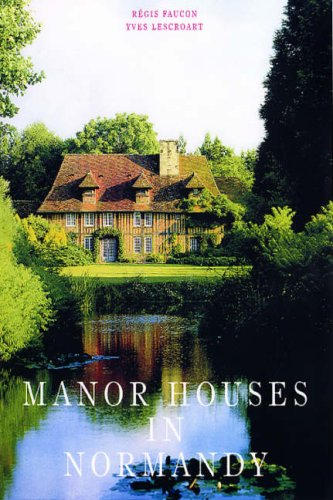 9783833120213: Manor Houses in Normandy