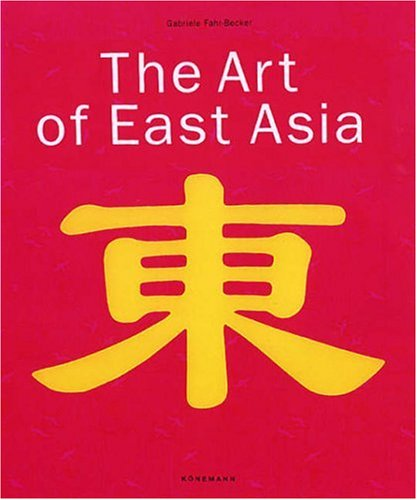 9783833120503: The Art of East Asia