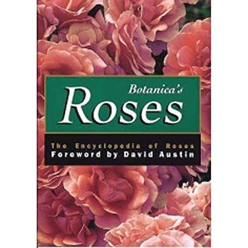 9783833121258: Botanica's Roses: The Encyclopedia of Roses